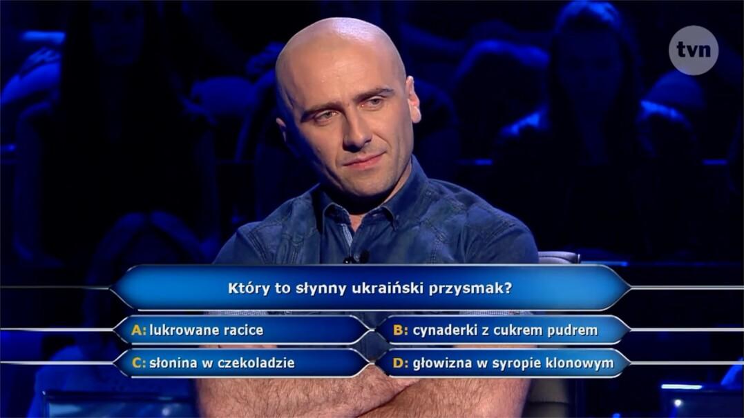 Pytanie o ukraiński przysmak za pięć tysięcy złotych